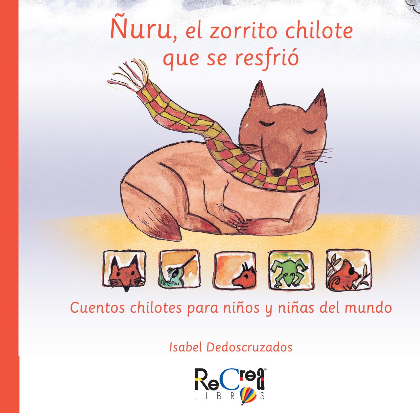 Ñurú, el zorrito chilote que se resfrió Portada